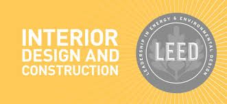 LEED Interior Design and Construction (ID+C)